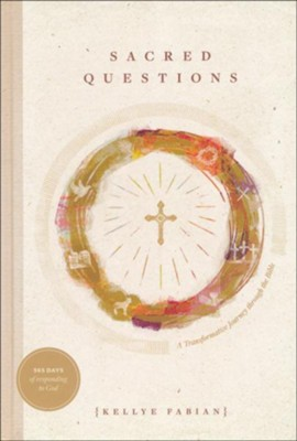 Sacred Questions: A Transformative Journey through the Bible  -     By: Kellye Fabian