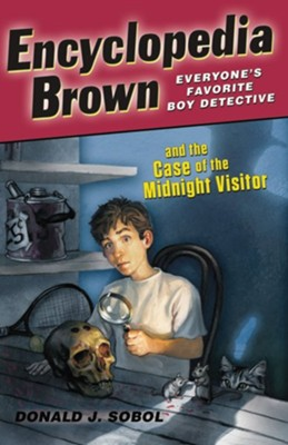 Encyclopedia Brown and the Case of the Midnight Visitor - eBook  -     By: Donald J. Sobol