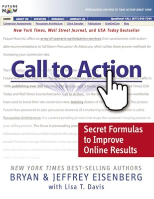Call to Action: Secret Formulas to Improve Online Results - eBook  -     By: Bryan Eisenberg, Jeffrey Eisenberg