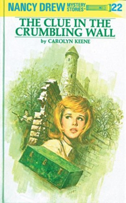Nancy Drew 22: The Clue in the Crumbling Wall: The Clue in the Crumbling Wall - eBook  -     By: Carolyn Keene
