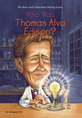 Who Was Thomas Alva Edison? - eBook  -     By: Margaret Frith