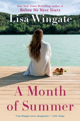 A Month of Summer - eBook  -     By: Lisa Wingate