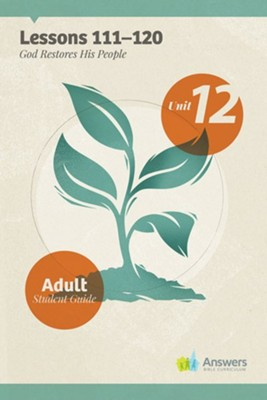 Answers Bible Curriculum Adults Unit 12 Student Guide (2nd Edition)  -