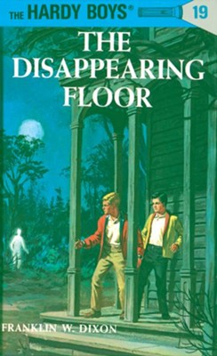 Hardy Boys 19: The Disappearing Floor: The Disappearing Floor - eBook  -     By: Franklin W. Dixon