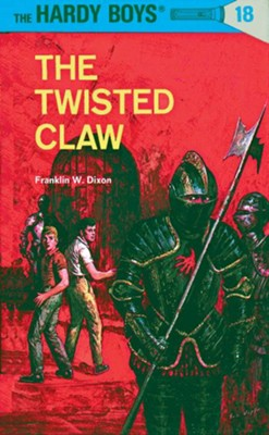 Hardy Boys 18: The Twisted Claw: The Twisted Claw - eBook  -     By: Franklin W. Dixon