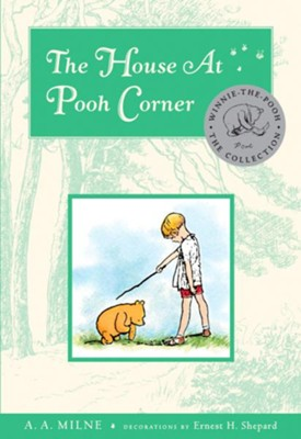 The House At Pooh Corner Deluxe Edition - eBook  -     By: A.A. Milne     Illustrated By: Ernest H. Shepard