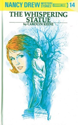 Nancy Drew 14: The Whispering Statue: The Whispering Statue - eBook  -     By: Carolyn Keene