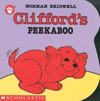 Clifford: Peek-A-Boo  -     By: Norman Bridwell     Illustrated By: Norman Bridwell