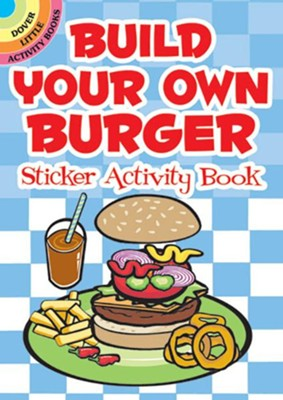 Build Your Own Burger Sticker Activity Book  -     By: Susan Shaw-Russell