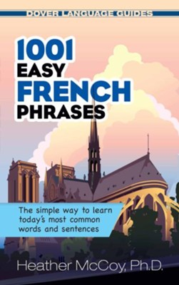 1001 Easy French Phrases  -     By: Justin Swettlin