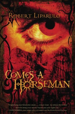 Comes a Horseman - eBook  -     By: Robert Liparulo