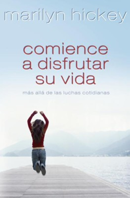 Comience a Disfrutar su Vida (Enjoy Life: Moving Past Everyday Struggles) - eBook  -     By: Marilyn Hickey