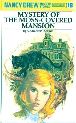 Nancy Drew 18: Mystery of the Moss-Covered Mansion: Mystery of the Moss-Covered Mansion - eBook  -     By: Carolyn Keene