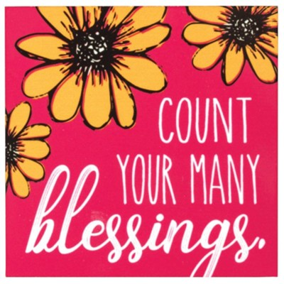 Count Your Many Blessings Magnet  -