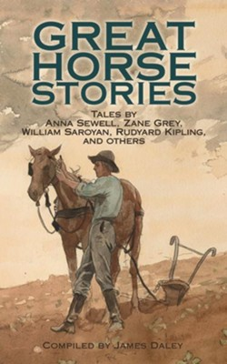 Great Horse Stories  -     By: James Daley