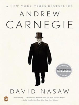 Andrew Carnegie - eBook  -     By: David Nasaw