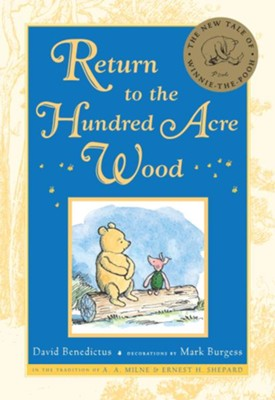 Return to the Hundred Acre Wood - eBook  -     By: David Benedictus     Illustrated By: Mark Burgess