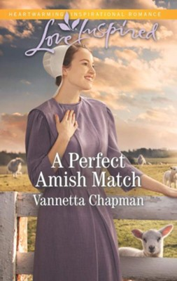A Perfect Amish Match  -     By: Vannetta Chapman