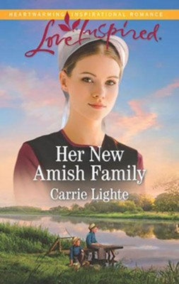 Her New Amish Family  -     By: Carrie Lighte