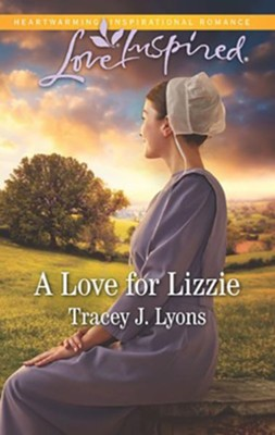 A Love for Lizzie  -     By: Tracey J. Lyons