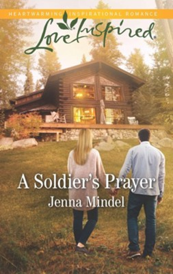 A Soldier's Prayer  -     By: Jenna Mindel
