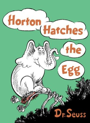 Horton Hatches the Egg   -     By: Dr. Seuss