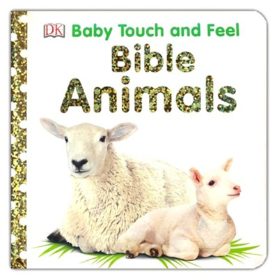 Baby Touch and Feel: Bible Animals  -