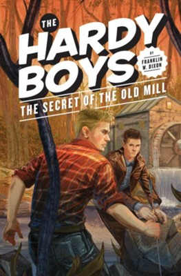 Hardy Boys 03: The Secret of the Old Mill: The Secret of the Old Mill - eBook  -     By: Franklin W. Dixon