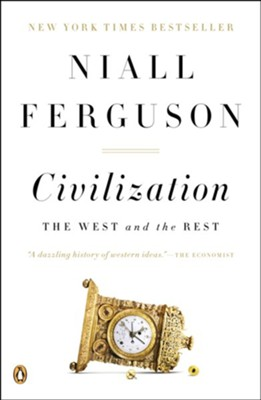 Civilization: The West and the Rest - eBook  -     By: Niall Ferguson