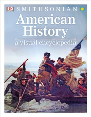 American History: A Visual Encyclopedia  -