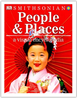 People and Places: A Visual Encyclopedia  -