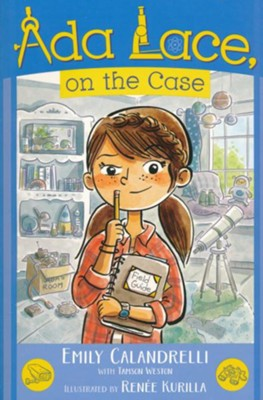 Ada Lace, On The Case #1  -     By: Emily Calandrelli