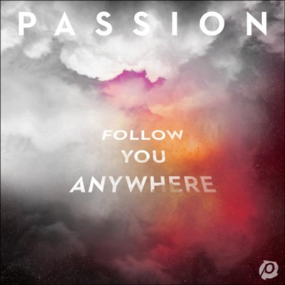 Follow You Anywhere Live, Vinyl   -     By: Passion