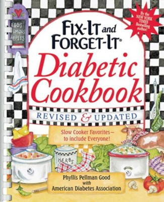 Fix-It and Forget-It Diabetic Cookbook, Revised and Updated (Plastic Comb Binding)  -     By: Phyllis Pellman Good, American Diabetes Association