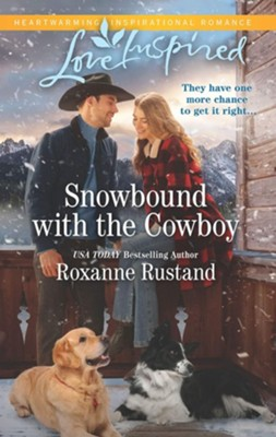 Snowbound with the Cowboy  -     By: Roxanne Rustand