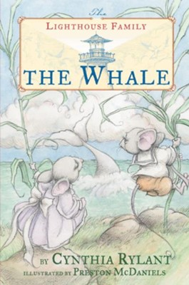 The Whale  -     By: Cynthia Rylant     Illustrated By: Preston McDaniels