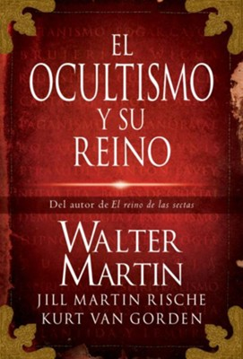 El Ocultismo Y Su Reino (The Kingdom of the Occult) - eBook  -     By: Walter Martin