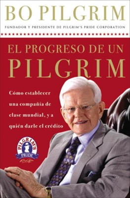 El Progreso de un Peregrino (One Pilgrim's Progress) - eBook  -     By: Bo Pilgrim