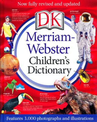 Merriam-Webster Children's Dictionary, New Edition: Features 3,000 Photographs and Illustrations  -