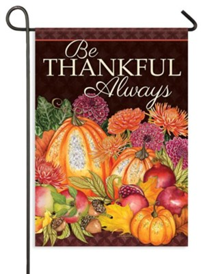 Be Thankful Always Flag, Small  -     By: Nicole Tamarin