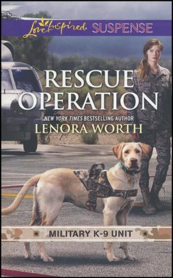Rescue Operation #5  -     By: Lenora Worth