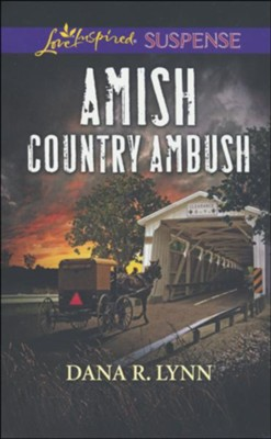 Amish Country Ambush  -     By: Dana R. Lynn