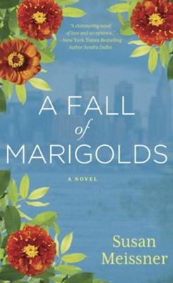 A Fall of Marigolds - eBook  -     By: Susan Meissner