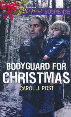Bodyguard for Christmas  -     By: Carol J. Post