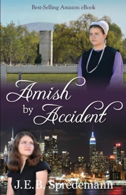 Amish by Accident  -     By: J.E.B. Spredemann
