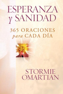 Esperanza y Sanidad: 365 Oraciones para cada Dia (Prayers for Emotional Wholeness) - eBook  -     By: Stormie Omartian