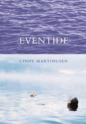 Eventide - eBook  -     By: Cindy Martinusen