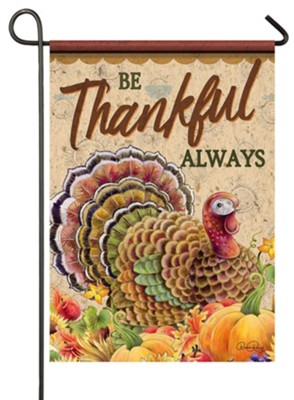 Be Thankful Always, Turkey, Flag, Small  -     By: Ronnie Rooney