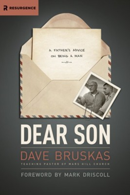 Dear Son: A Father's Advice on Being a Man - eBook  -     By: David Bruskas