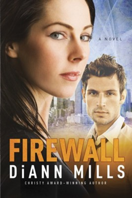 Firewall #1 eBook   -     By: DiAnn Mills
